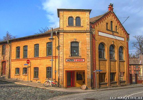 Das Alte E-Werk in Blankenburg